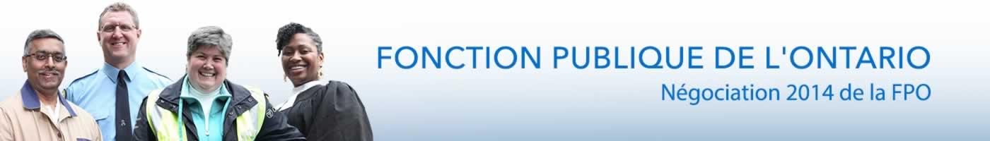 Fonction Publique de l'Ontario. Negociation 2014 de la FPO