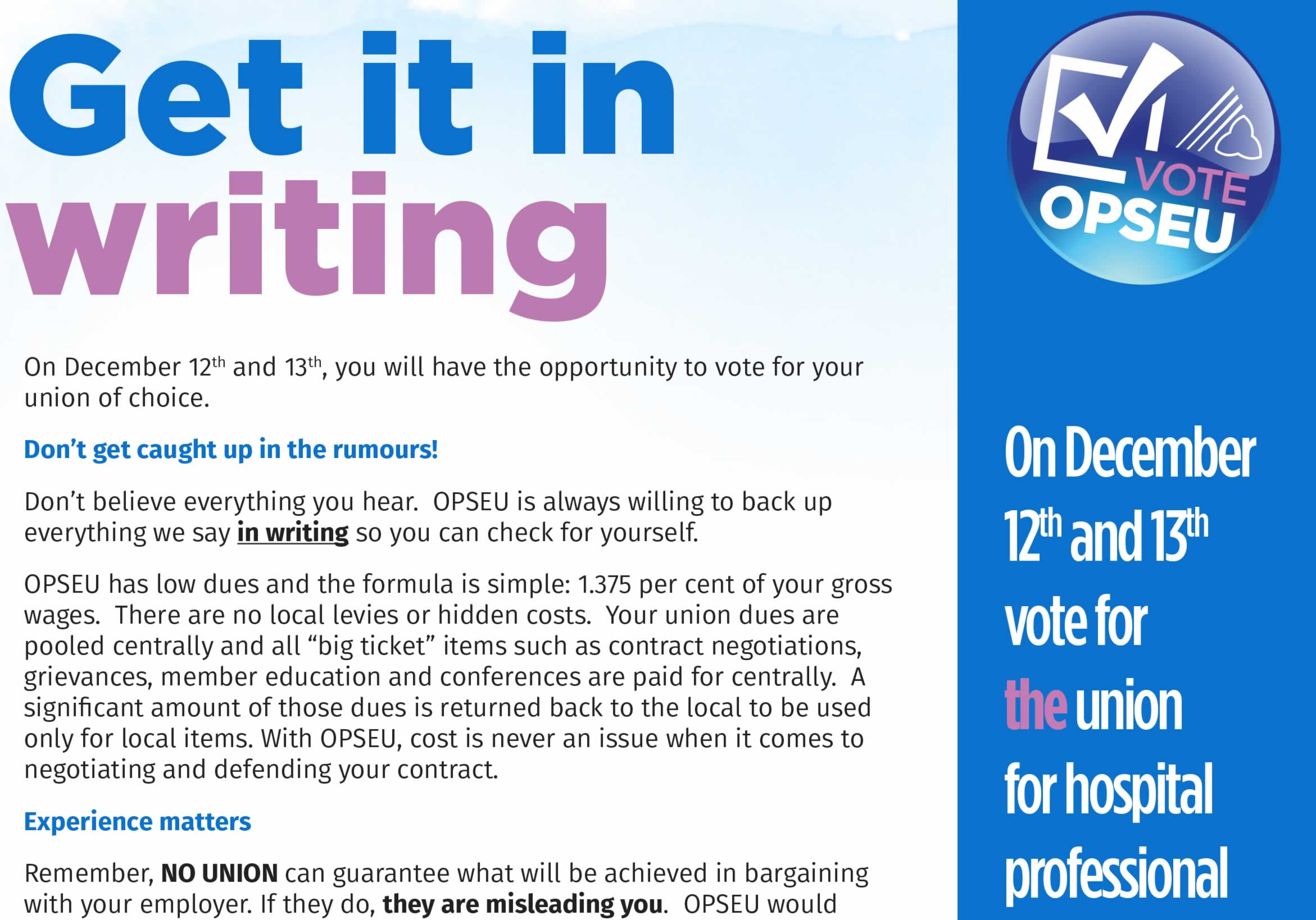 Get it in writing. Vote OPSEU.