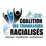 SEFPO Coalition des traveailleurs racialises - Resilience, determination, representation