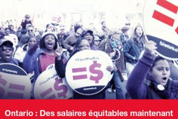 Ontario : Des salaires equitables maintenant