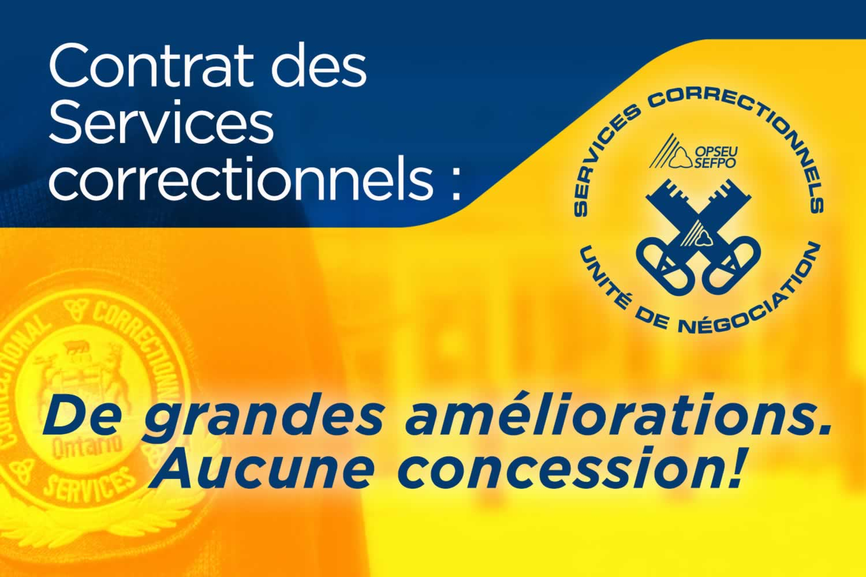 Contrat des services correctinnels: de grandes ameliorations.