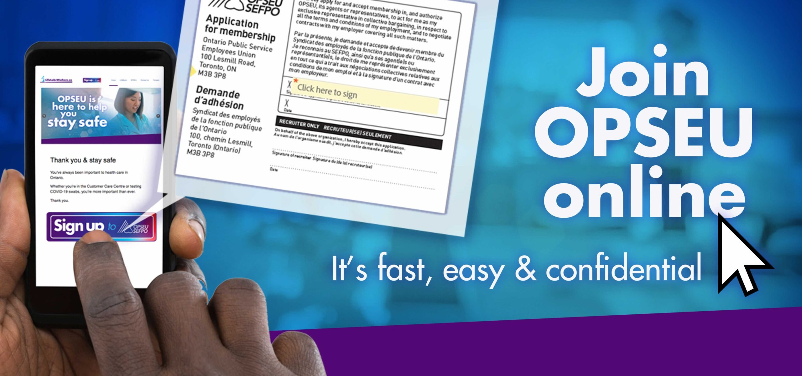 Join OPSEU online, it's fast and easy
