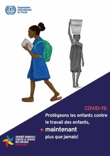 Journee mondiale contre le travail des enfants Covid-19: Protegeons les enfants contre le travaile des enfants
