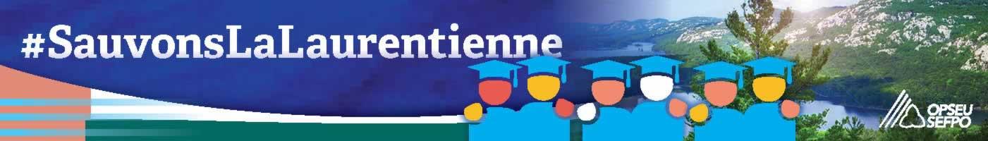 Bannière Laurentienne: #SauvonsLaLaurentienne