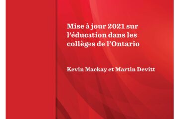 Mise a jour 2021 sur l'education dans les colleges de l'Ontario. Kevin Mackay et Martin Devitt